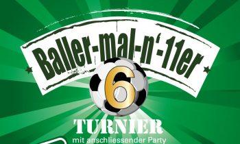 6. Baller-mal-n-11er-Turnier am Fr. 11.08.2017